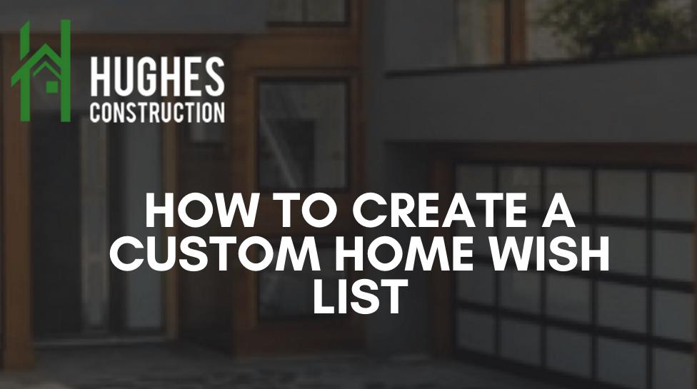 How To Create a Custom Home Wish List