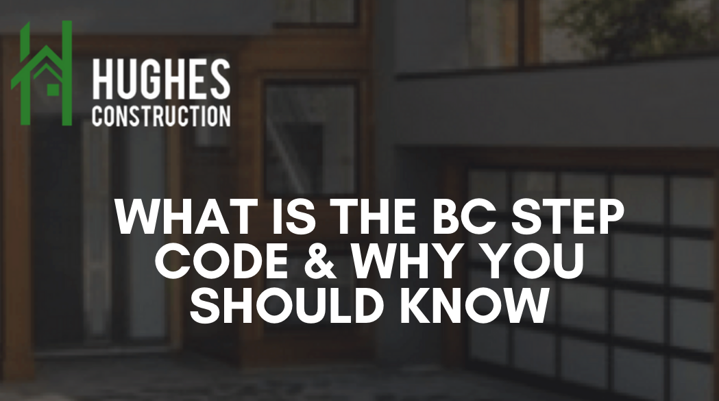 What Is The BC Step Code & Why You Should Know